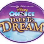 Disney On Ice  ~ Dare To Dream:  On Sale Now for 2013 Bay Area Dates + Discount Codes