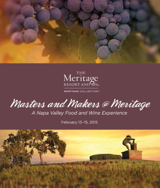 Masters and Makers @ Meritage - The Ultimate Napa Valley Food and Wine Experience, February 13-15